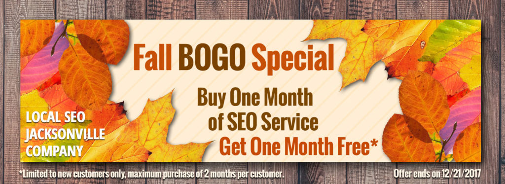Local SEO Jacksonville announces Fall BOGO 2017 Special