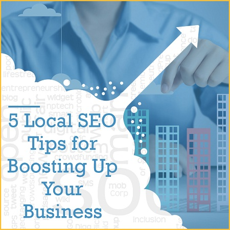 5 Local SEO Tips for Boosting Up Your Business