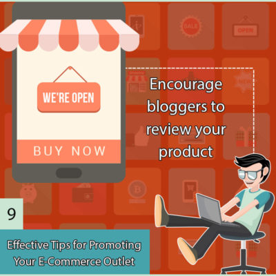 9 Effective Tips for Promoting Your E-Commerce Outlet