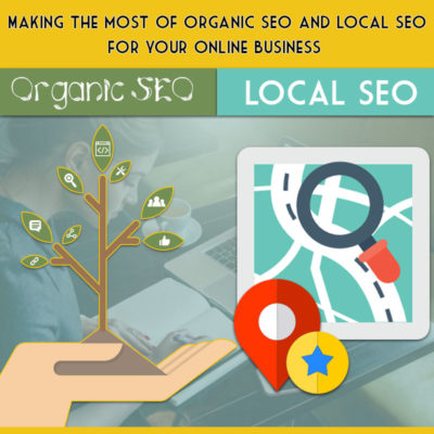 Organic SEO and local SEO for your online business