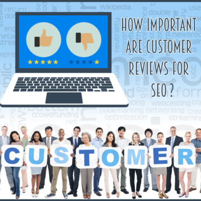 Why Customer Reviews Are Important for SEO