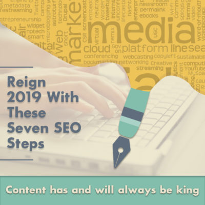 Reign 2019 With These Seven SEO Steps