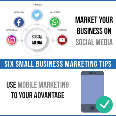 Six Small Business Marketing Tips