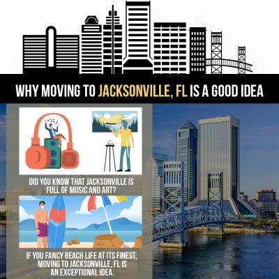 Why Moving to Jacksonville, FL is a Good Idea